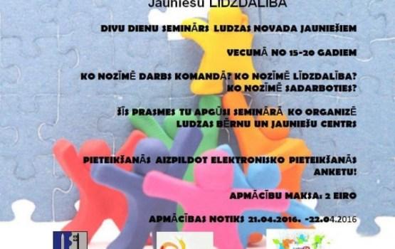 Ludzas novada BJC aicina jauniešus piedalīties divu dienu seminārā