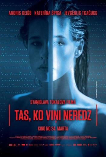 """Andris Keišs jaunajā filmā """"Tas, ko viņi neredz"""" – kinoteātros no 24.marta"""