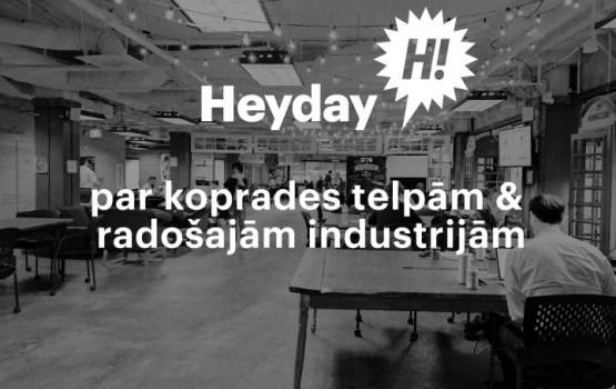 Heyday: par koprades telpām Daugavpilī un radošo industriju pētījumu