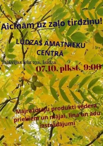 Ludzas Amatnieku centrs aicina uz Zaļo tirdziņu!