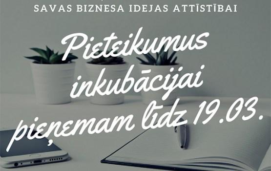2018. gada 2. uzsaukums uzņemšanai LIAA Daugavpils biznesa inkubatorā