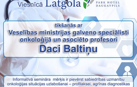 Informatīvais seminārs par onkoloģijas slimībām un to profilaksi Daugavpils iedzīvotājiem
