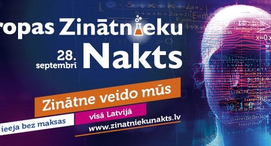 Visā Latvijā notiks Eiropas Zinātnieku nakts pasākumi