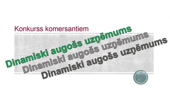 """Daugavpils pilsētas domes konkurss """"Dinamiski augošs uzņēmums"""""""