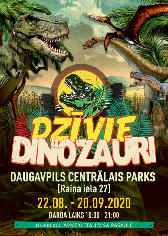 """""""Dzīvie Dinozauri"""" Daugavpilī"""